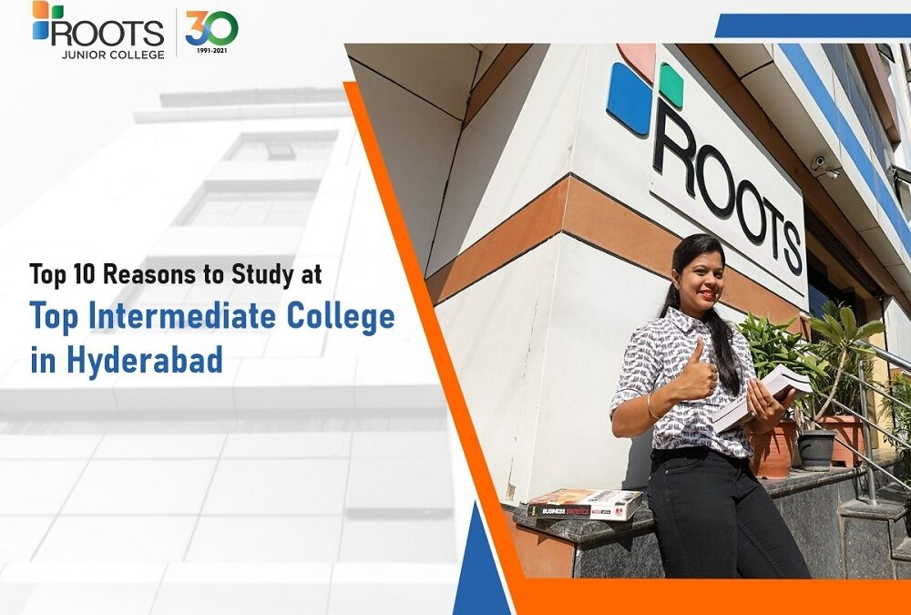Top 10 Reasons to Study at Top Intermediate College in Hyderabad